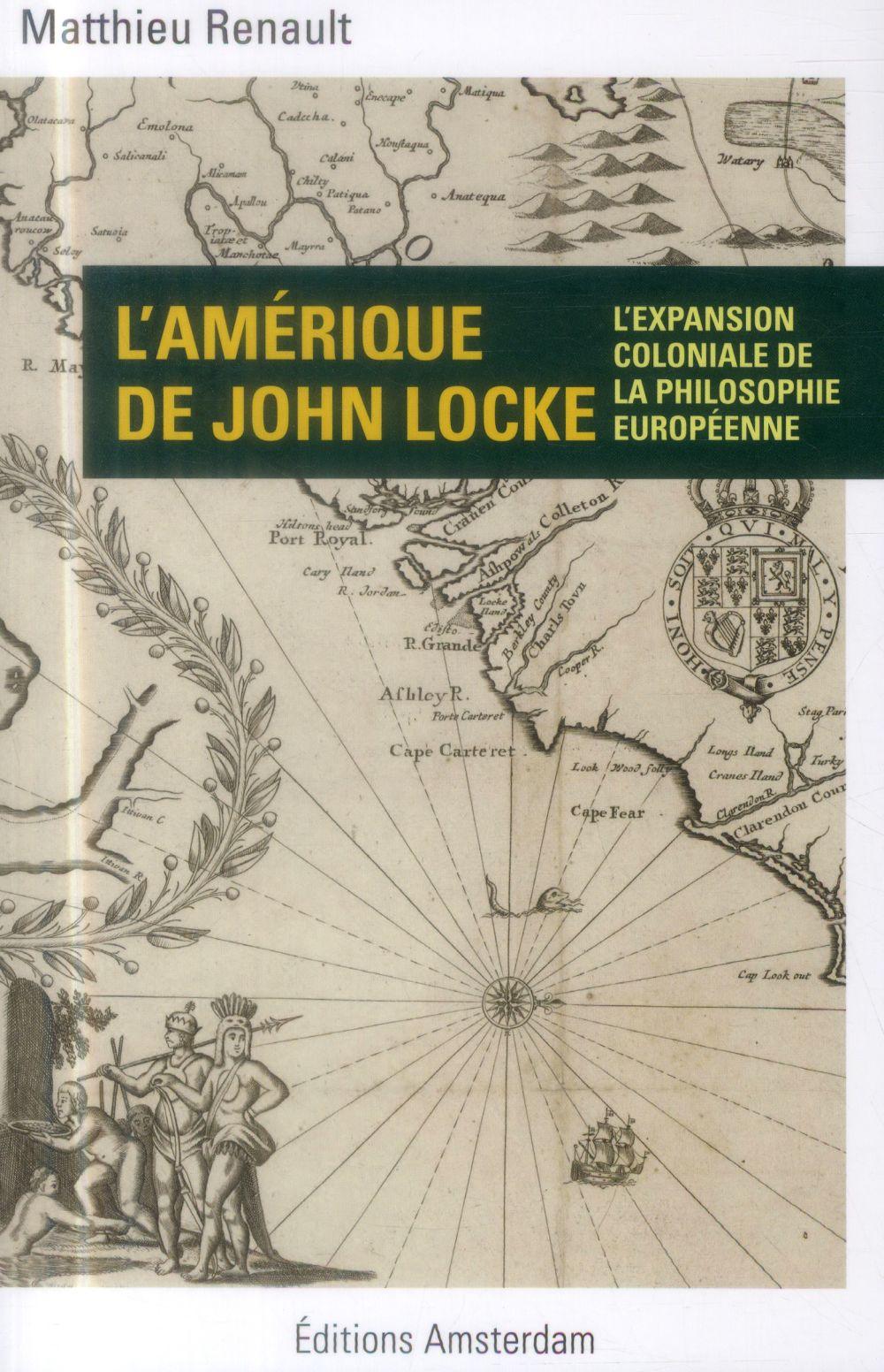 L'Amérique de John Locke ; colonialisme et géopolitique de l'entendement