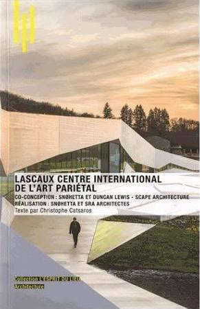 Lascaux IV caves museum