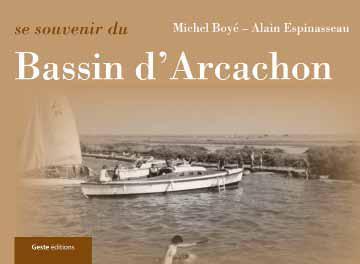 Se souvenir du Bassin d'Arcachon