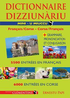MINI DICTIONNAIRE DE LA LANGUE CORSE  -  FRANCAISCORSE - CORSEFRANCAIS