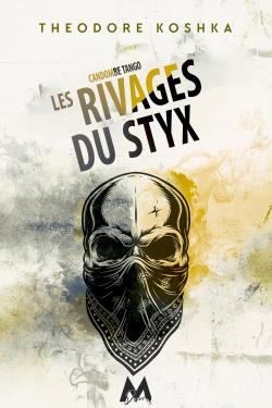 Candombe tango t.3 : les rivages du Styx