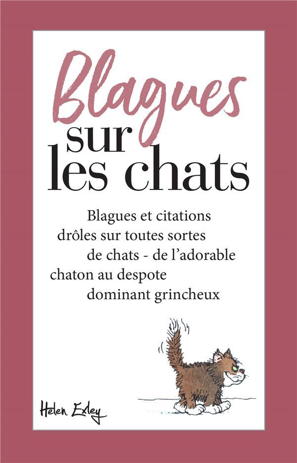 BLAGUES SUR LES CHATS - NOUVELLE EDITION