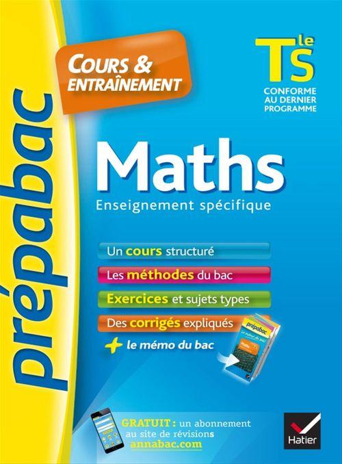 Prépabac cours & entraînement ; maths ; terminale S ; enseignement spécifique