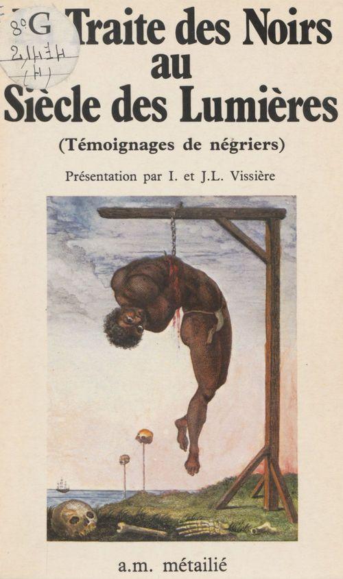Traite des noirs au siecle des lumieres (la)