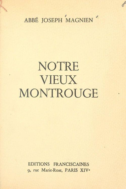 Notre vieux Montrouge