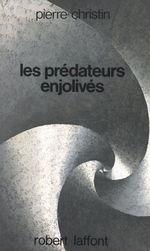 Vente Livre Numérique : Les prédateurs enjolivés  - Pierre Christin