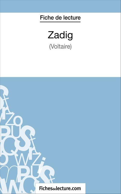 Zadig de Voltaire ; fiche de lecture ; analyse complète de l'½uvre