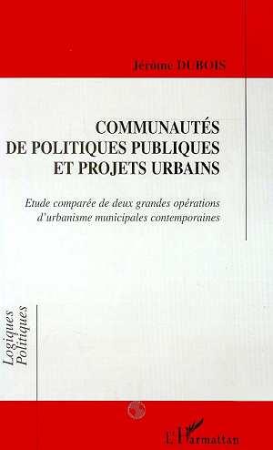 Communautes de politiques publiques et projets urbains