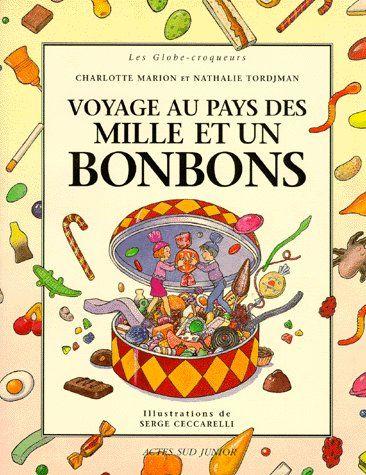 Le Voyage Au Pays Des Mille Et Un Bonbons