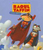 Vente Livre Numérique : Raoul Taffin super-héros  - Gérard Moncomble