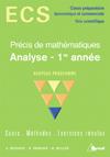 Precis De Mathematiques Ecs ; Analyse, 1ere Annee