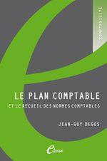 Vente EBooks : Le plan comptable et le recueil des normes comptables  - Jean-Guy Degos
