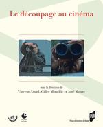 Vente Livre Numérique : Le découpage au cinéma  - José MOURE - Gilles Mouëllic - Vincent Amiel