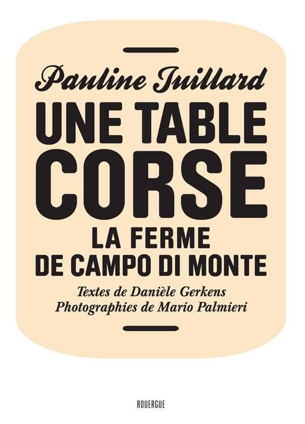 UNE TABLE CORSE - LA FERME DE CAMPO DI MONTE