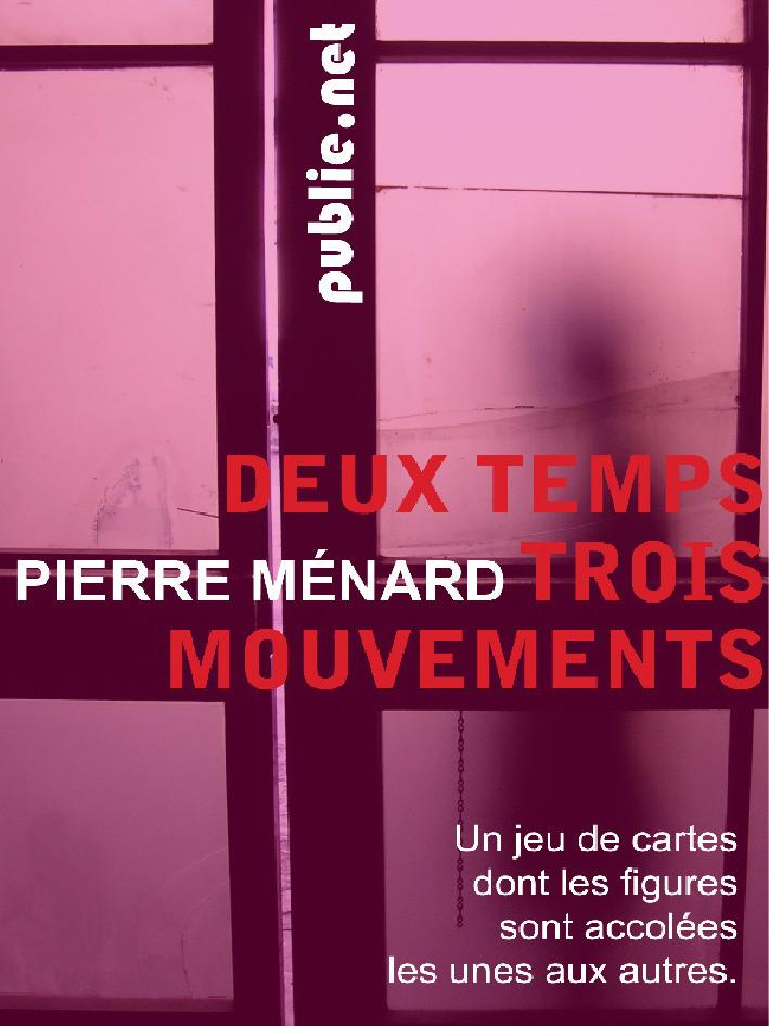 Vente EBooks : Deux temps trois mouvements  - Pierre MENARD