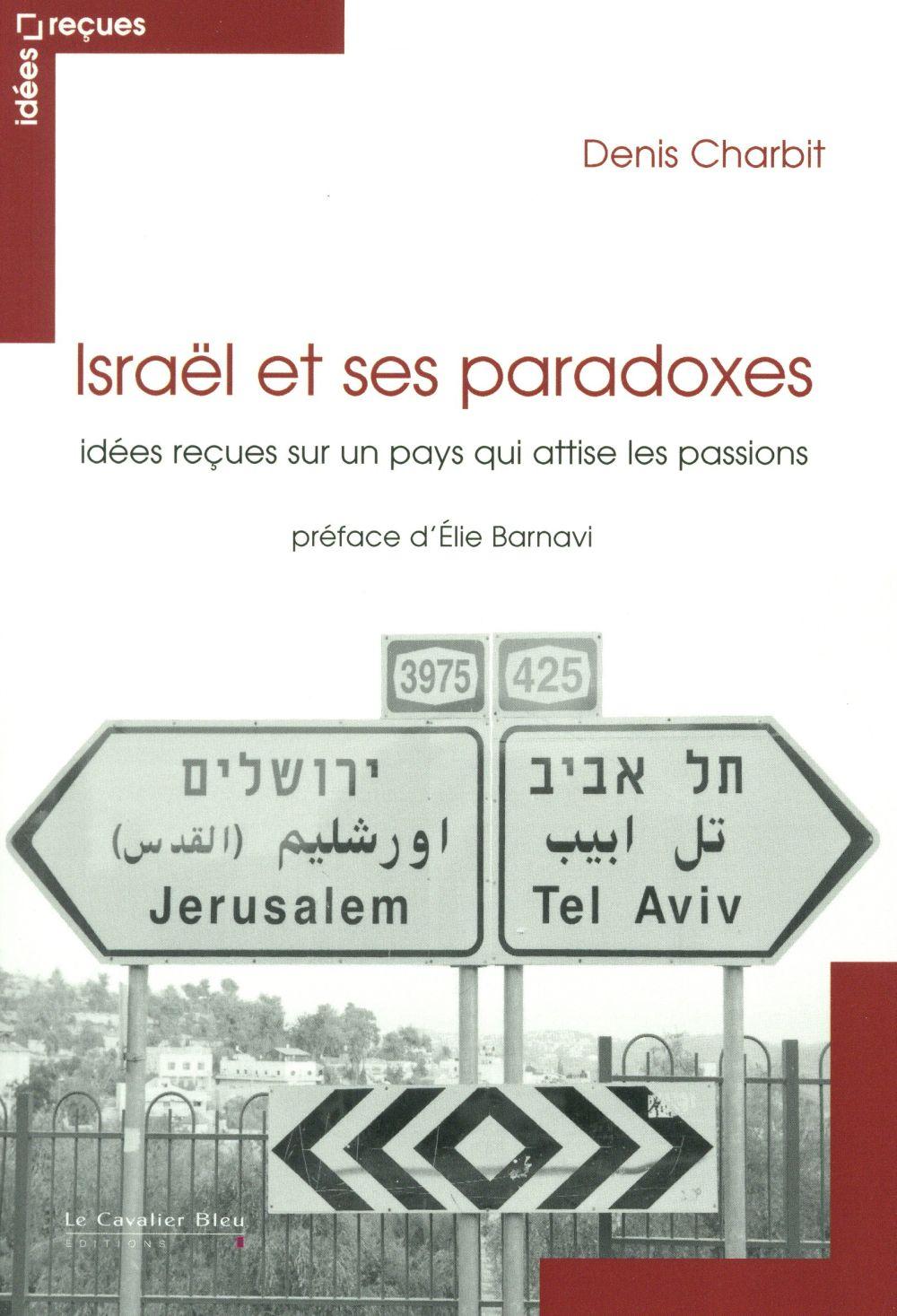 Israël ; idées reçues