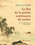 Vente Livre Numérique : Le flot de la poésie continuera de couler  - Jean-marie gustave Le clezio