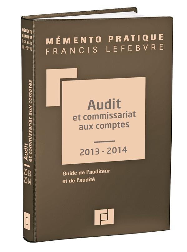 Memento Pratique; Audit Et Commissariat Aux Comptes (Edition 2013/2014)