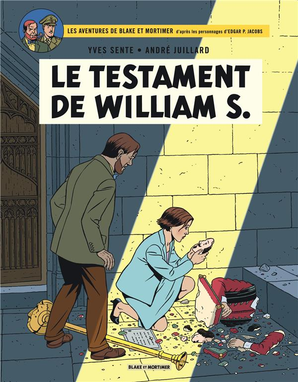 Blake et Mortimer T.24 ; le testament de William S.