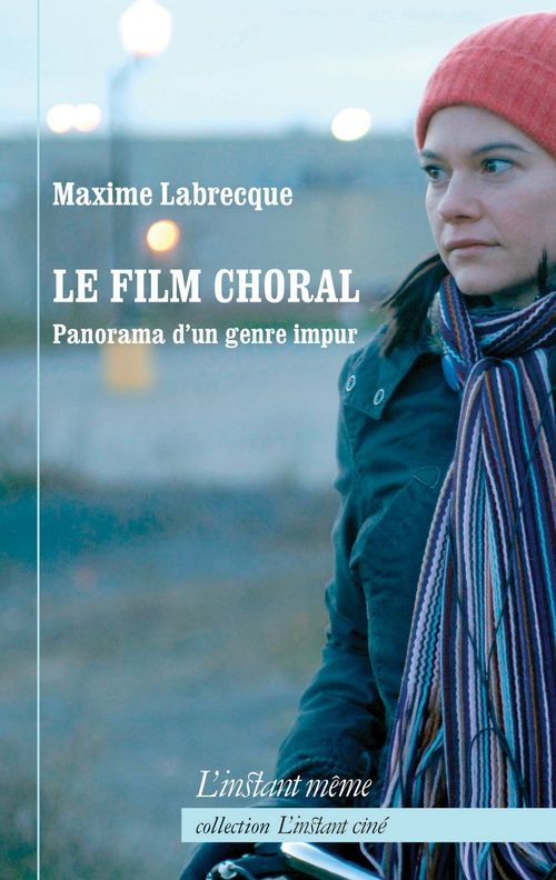 Le film choral : panorama d'un genre impur