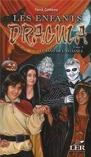 Les enfants de Dracula t.3 ; le sang de l'alliance