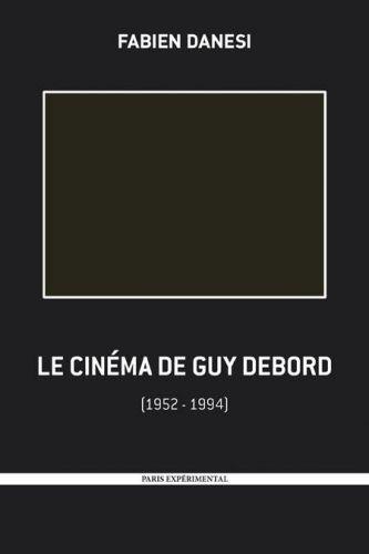 le cinéma de Guy Debord