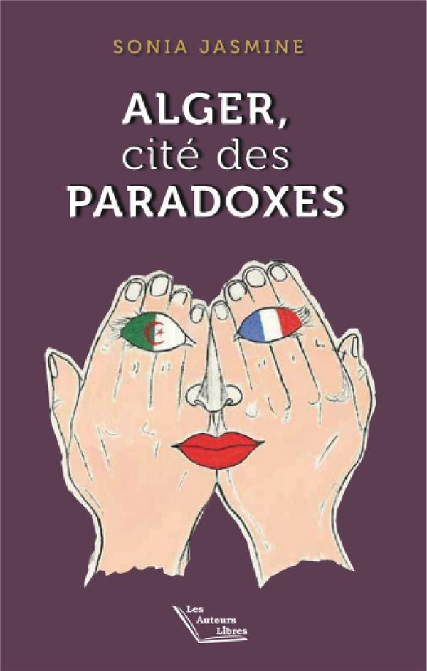 Alger, cité des paradoxes