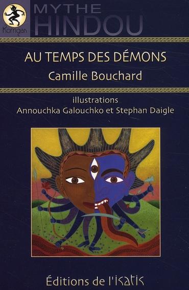 Au temps des demons ; mythe hindou