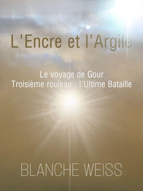 L'Encre et l'Argile, Le voyage de Gour