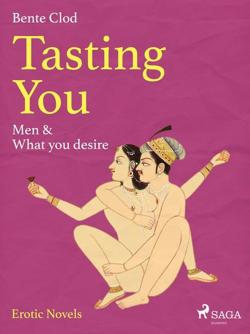 Tasting You: Men & What you desire