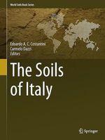The Soils of Italy  - Edoardo A.C. Costantini - Carmelo Dazzi