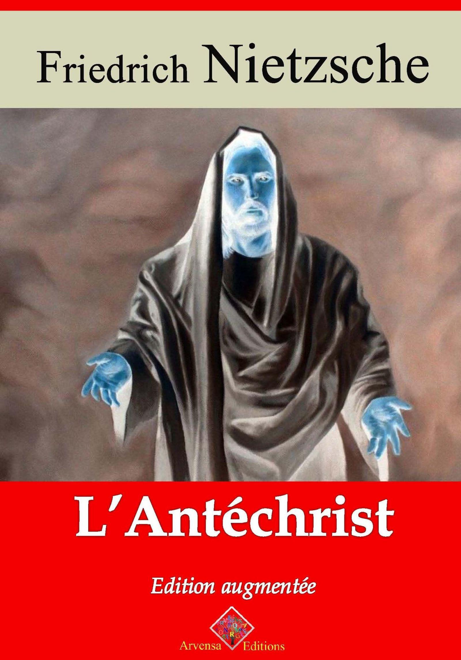 L'Antéchrist - suivi d'annexes