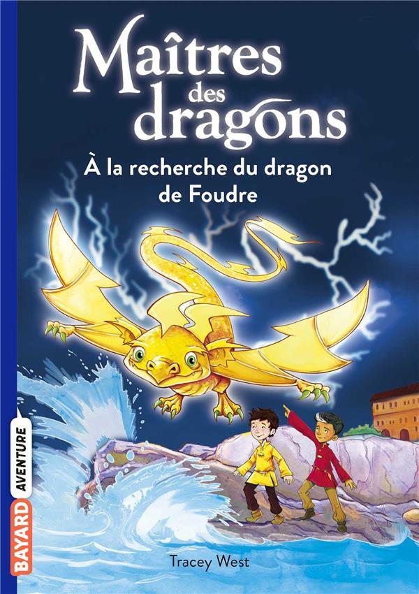 Maîtres des dragons t.7 ; à la recherche du dragon de foudre