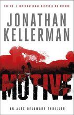 Vente Livre Numérique : Motive (Alex Delaware series, Book 30)  - Jonathan Kellerman