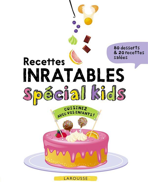 Recettes inratables spécial kids !