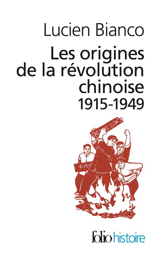 Les origines de la révolution chinoise, 1915-1949