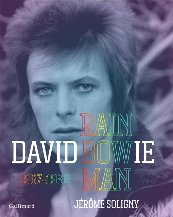 David Bowie ; rainbow man (1967-1980)