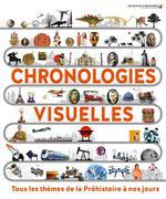 Couverture de Chronologies Visuelles - Tous Les Themes De La Prehistoire A Nos Jours