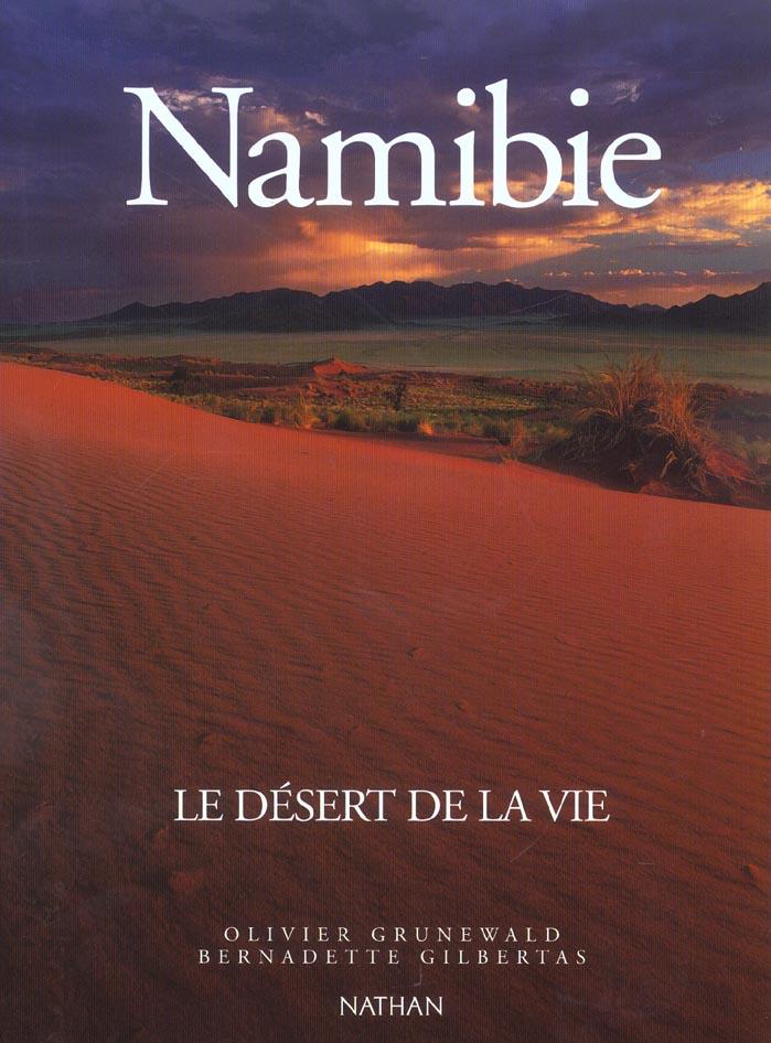 Namibie le desert de la vie