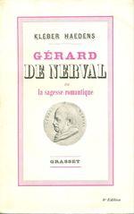 Gérard de Nerval ou la sagesse romantique