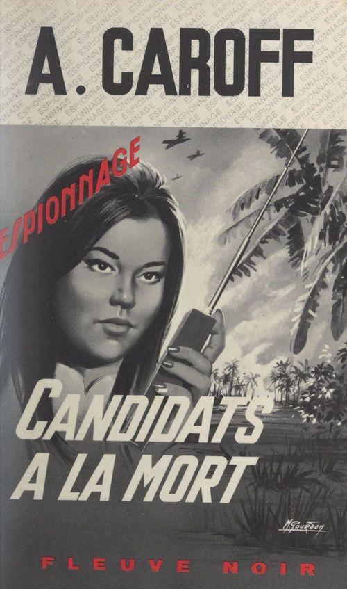 Candidats à la mort