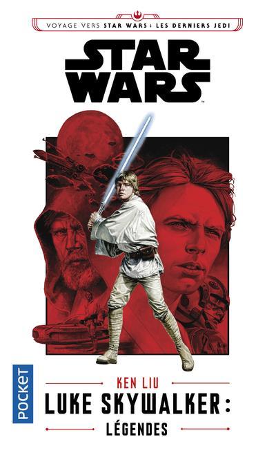 Star Wars ; Luke Skywalker ; légendes