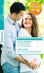Vente Livre Numérique : Un bébé pour le Dr MacBride - Son insupportable patron  - Carol Marinelli - Fiona Lowe