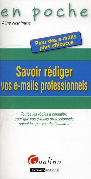 Savoir Rediger Vos E-Mails Professionnels