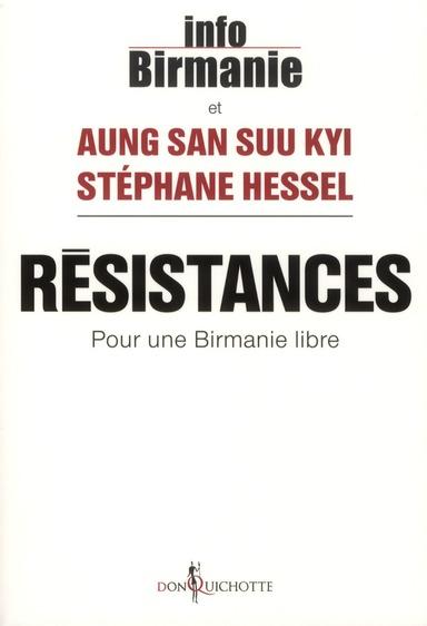 Résistances ; pour une Birmanie libre