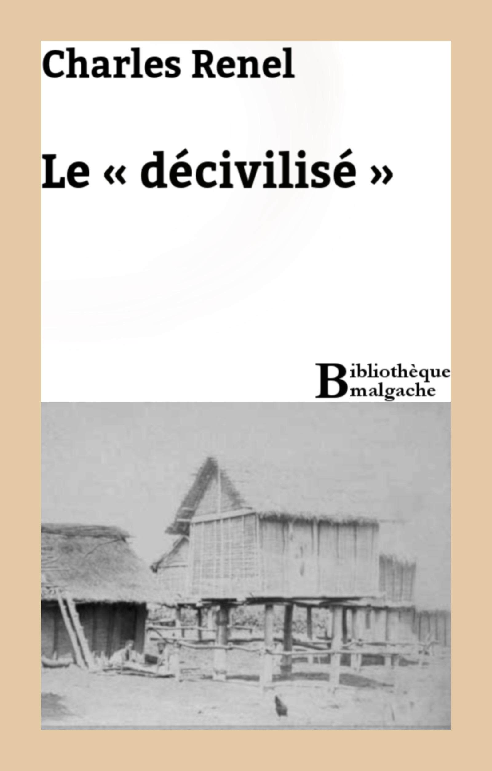 Le « décivilisé »