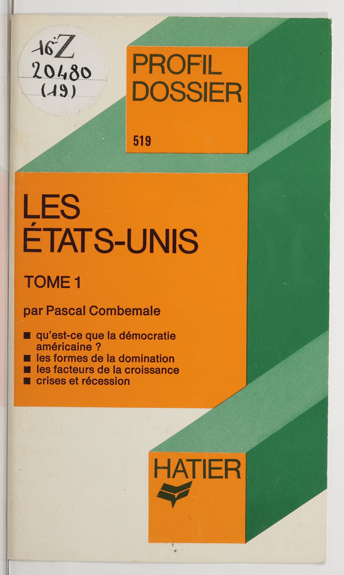 Les États-Unis (1)  - Pascal COMBEMALE