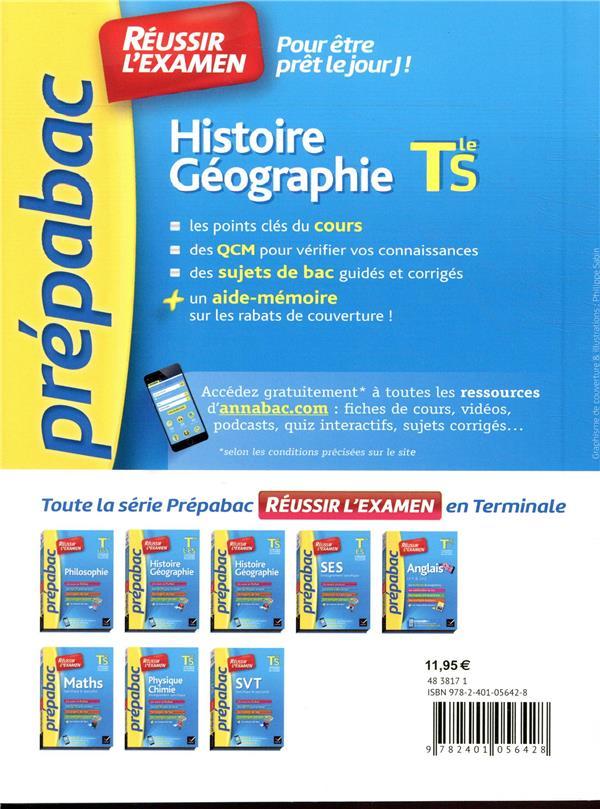 Prépabac réussir l'examen ; histoire-géographie ; terminale S ; fiches de cours et sujets de bac corrigés