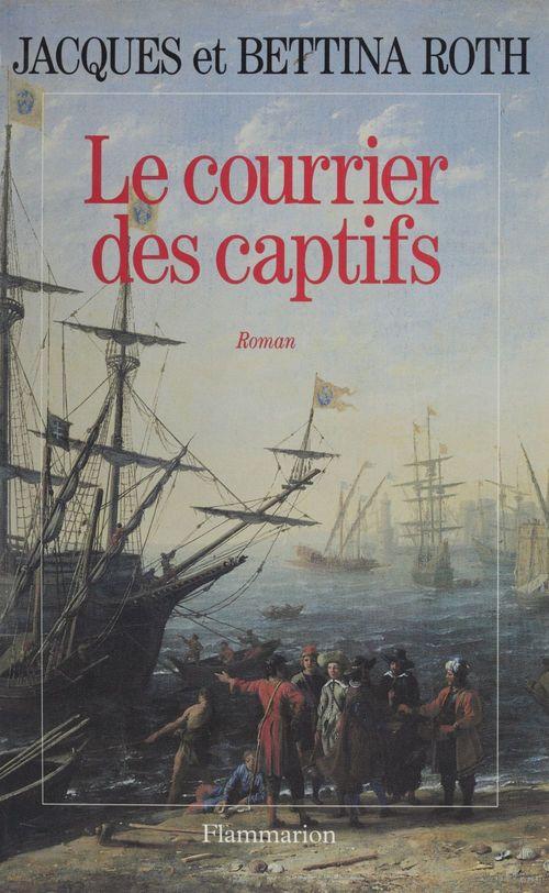 Le Courrier des captifs