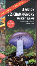 Le guide des champignons ; france et europe